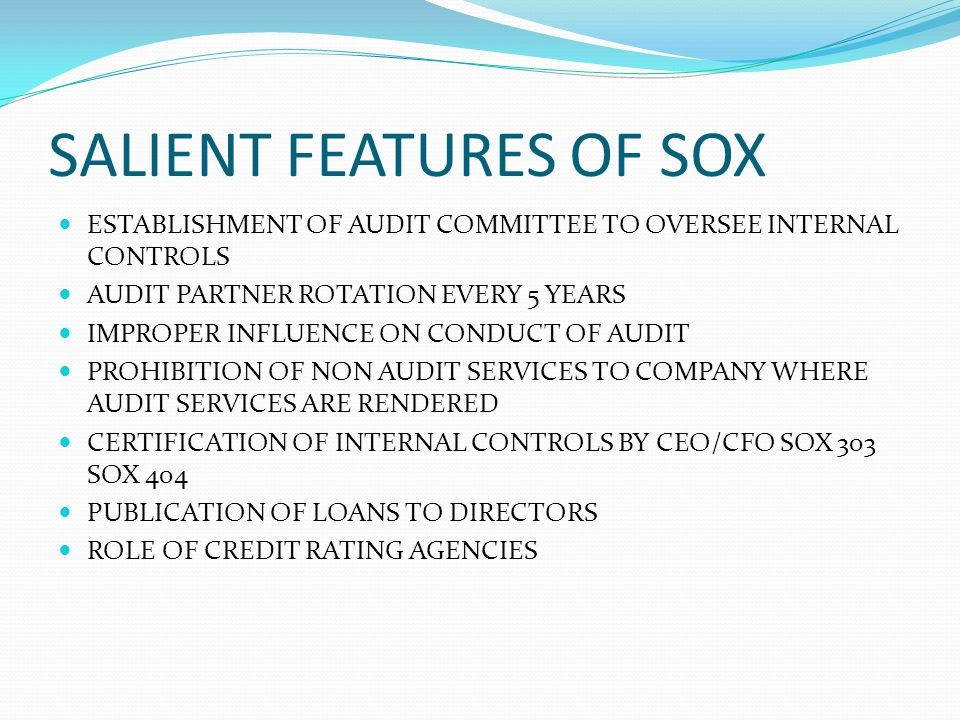 SALIENT FEATURES OF SOX