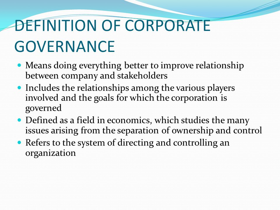 DEFINITION OF CORPORATE GOVERNANCE