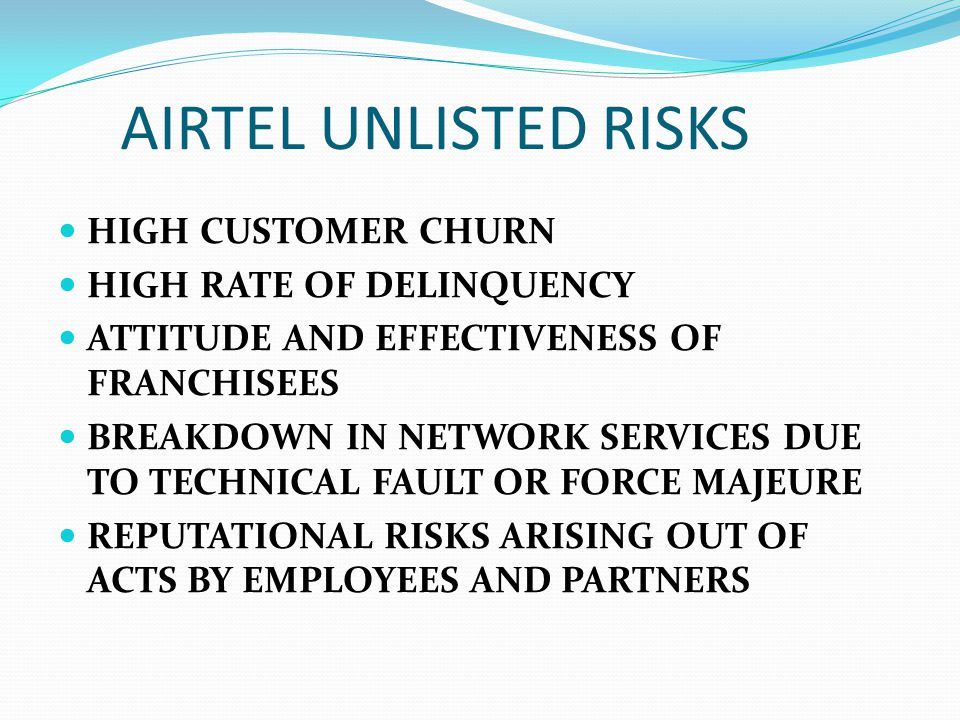 AIRTEL UNLISTED RISKS HIGH CUSTOMER CHURN HIGH RATE OF DELINQUENCY