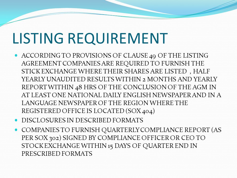 LISTING REQUIREMENT