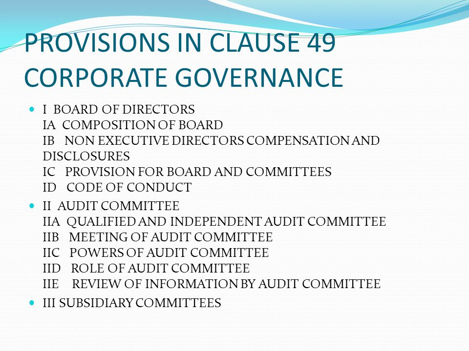PROVISIONS IN CLAUSE 49 CORPORATE GOVERNANCE