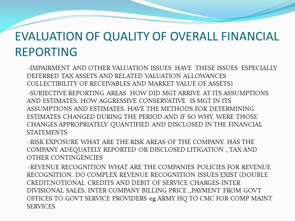 EVALUATION OF QUALITY OF OVERALL FINANCIAL REPORTING