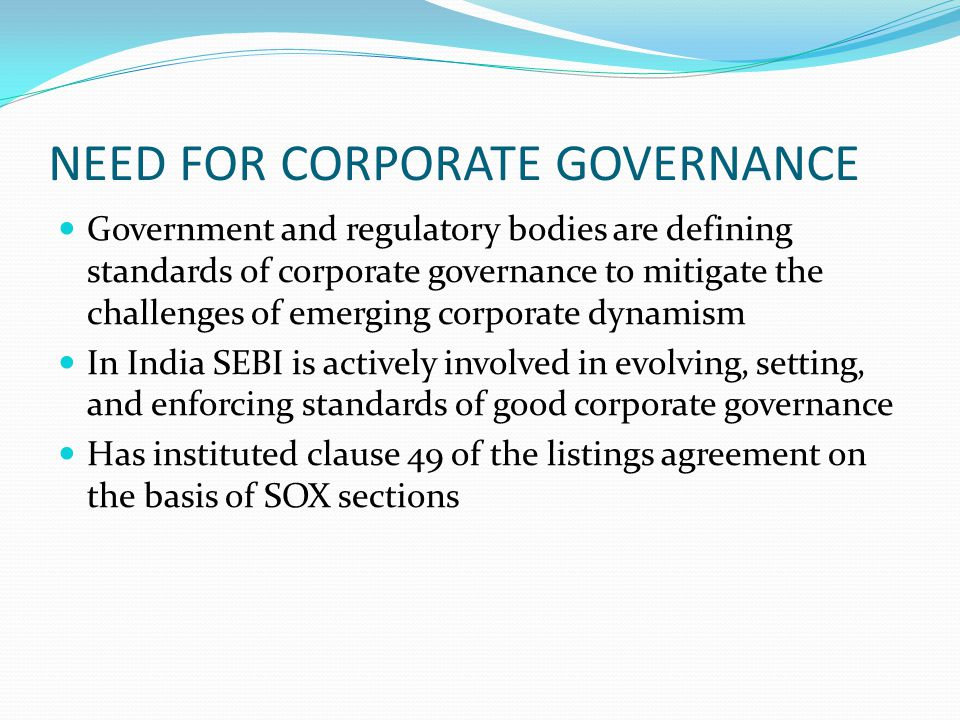 NEED FOR CORPORATE GOVERNANCE