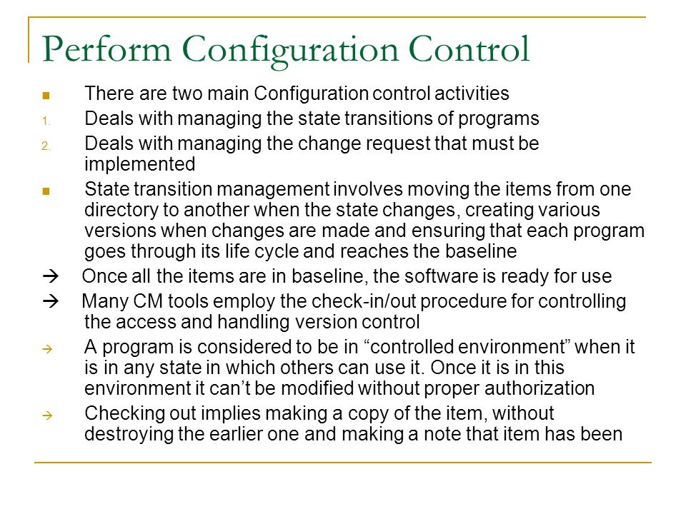 Perform Configuration Control