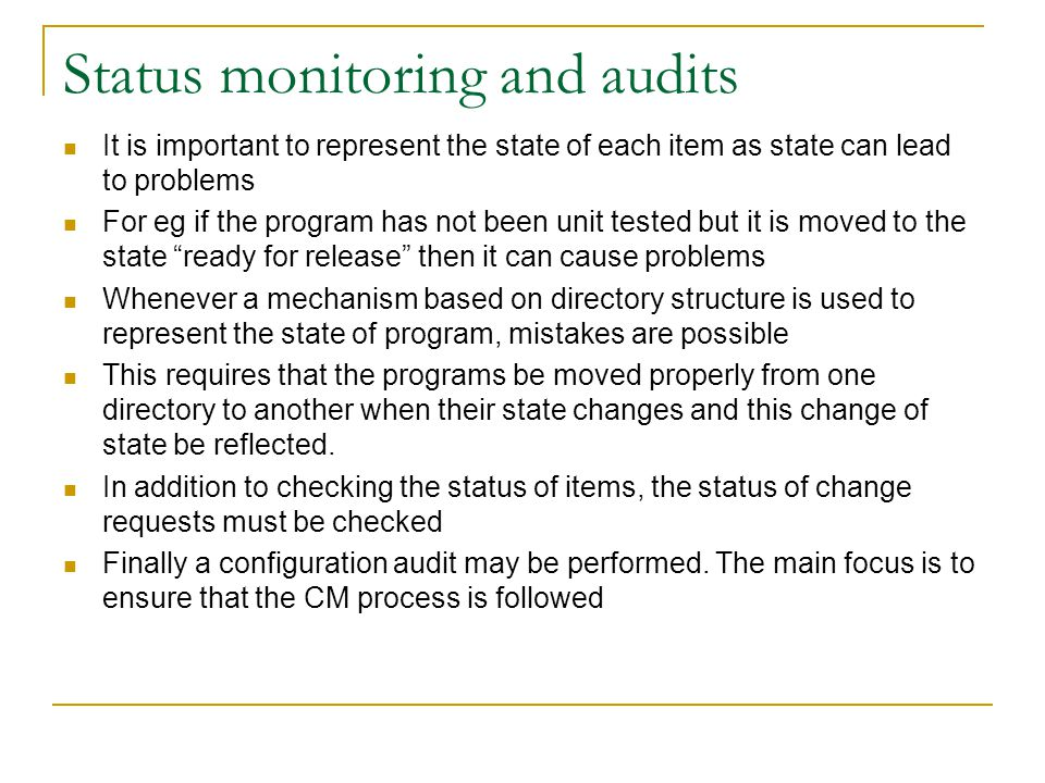 Status monitoring and audits
