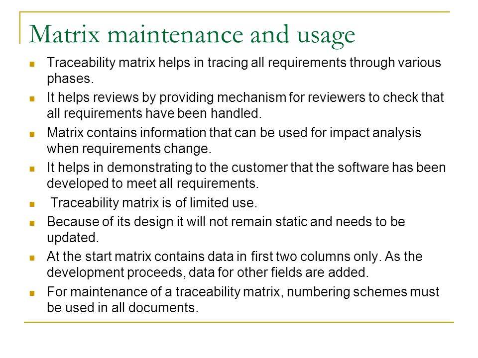 Matrix maintenance and usage
