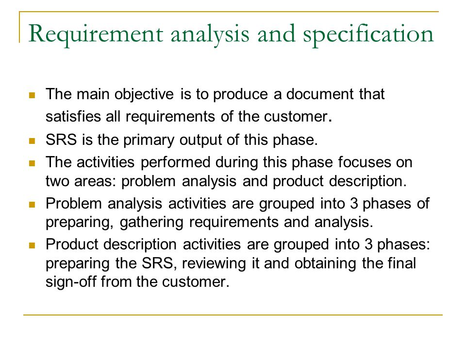 Requirement analysis and specification