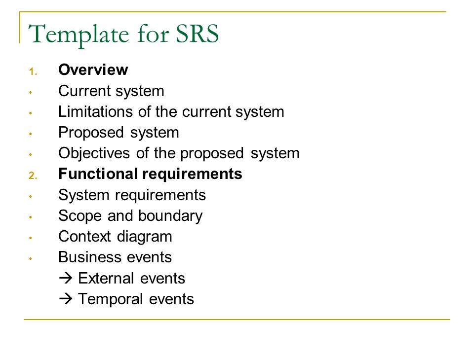 Template for SRS Overview Current system