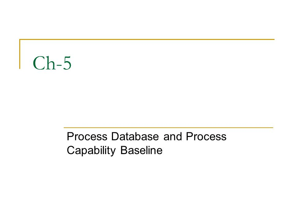 Process Database and Process Capability Baseline