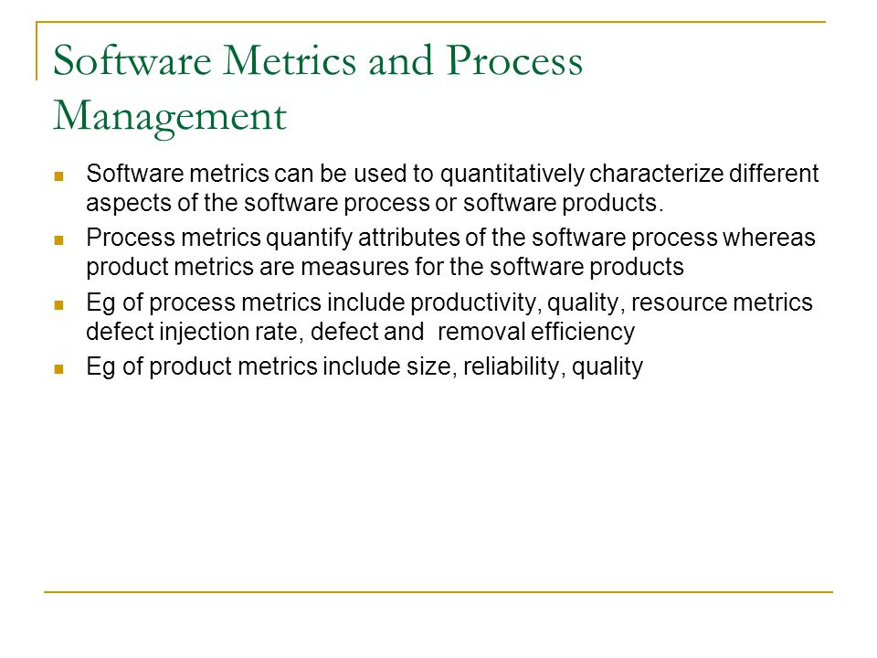Software Metrics and Process Management