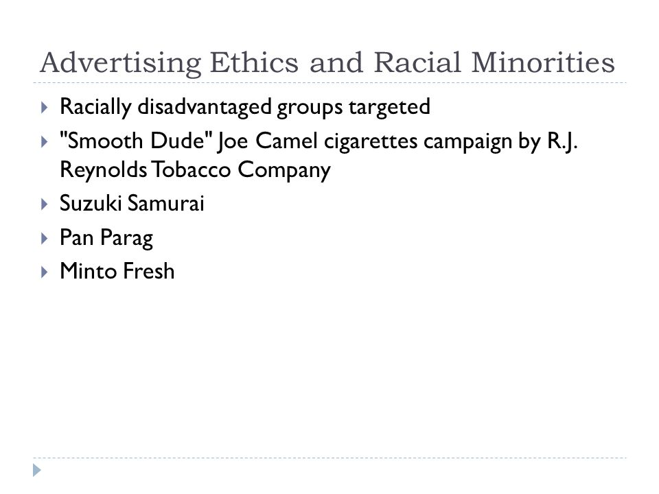 Advertising Ethics and Racial Minorities