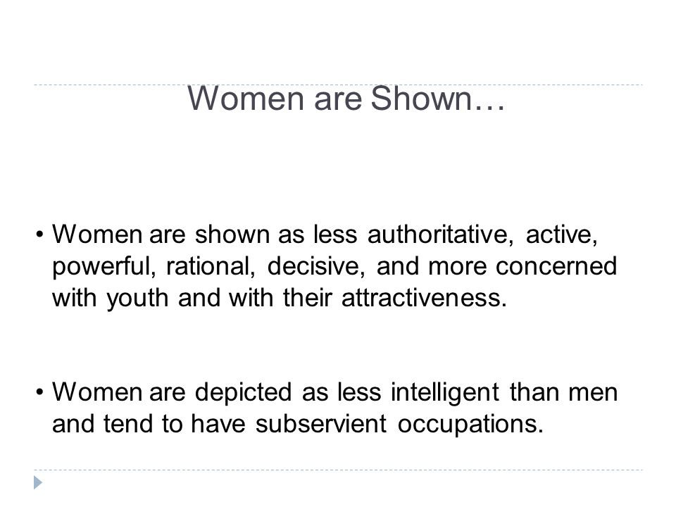Women are Shown…