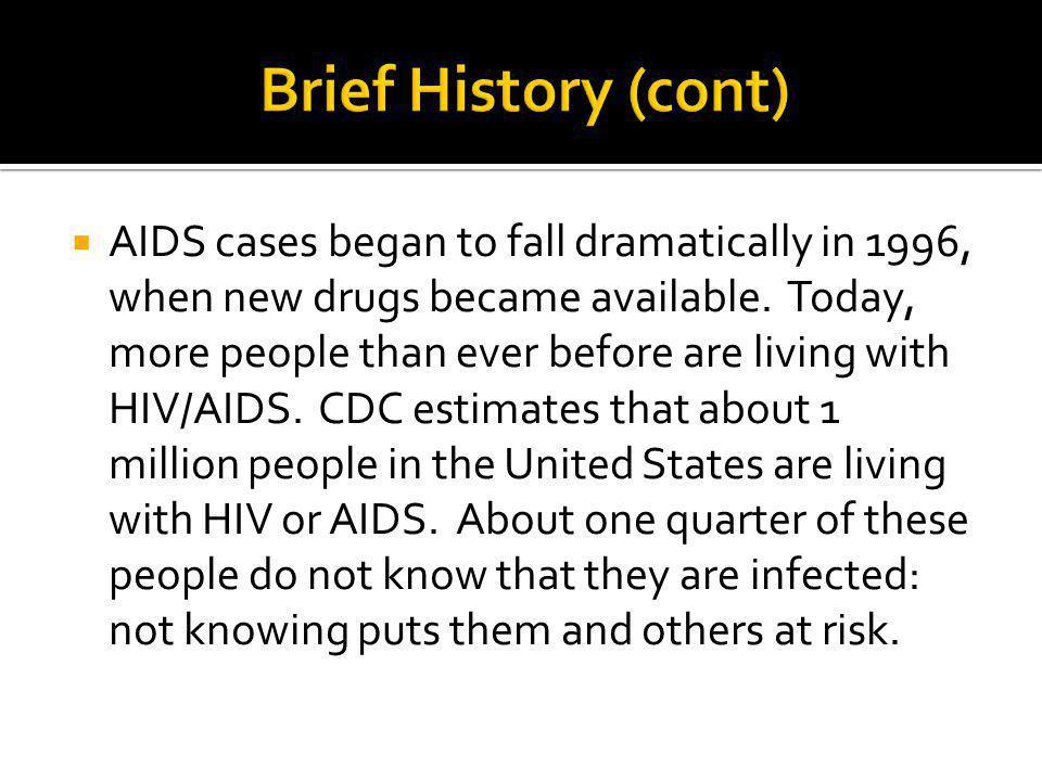 Brief History (cont)