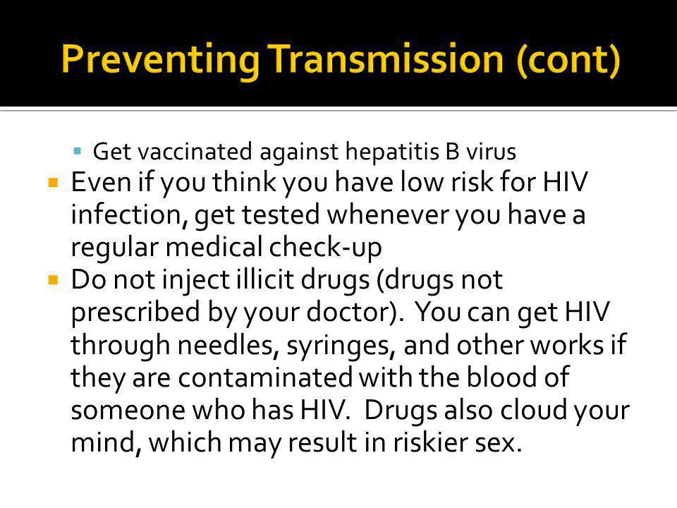 Preventing Transmission (cont)
