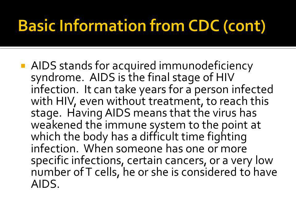 Basic Information from CDC (cont)