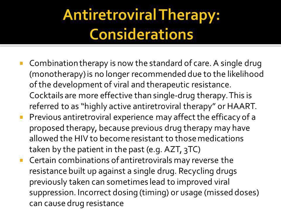 Antiretroviral Therapy: Considerations