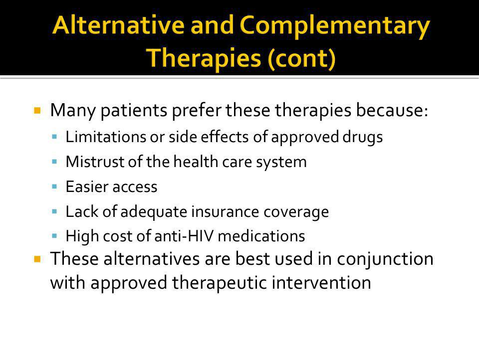 Alternative and Complementary Therapies (cont)