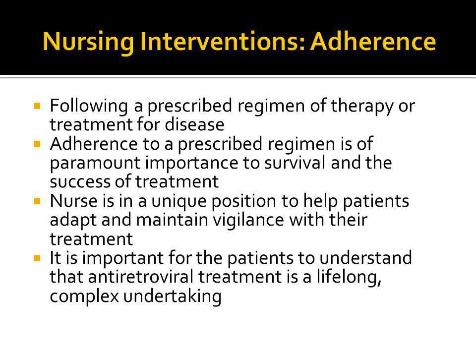Nursing Interventions: Adherence
