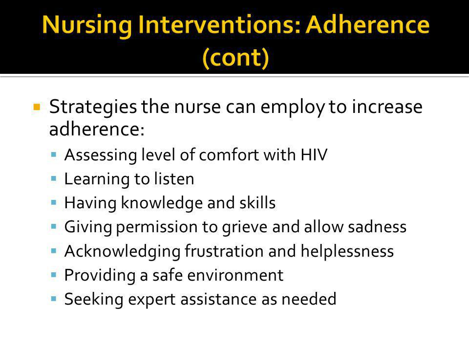 Nursing Interventions: Adherence (cont)