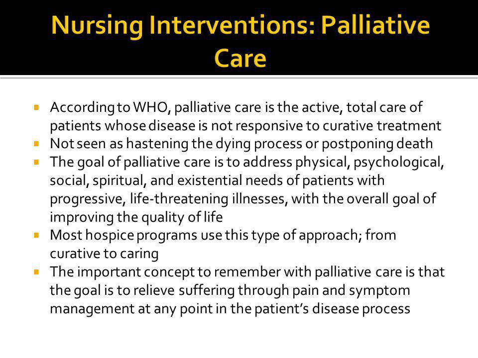 Nursing Interventions: Palliative Care
