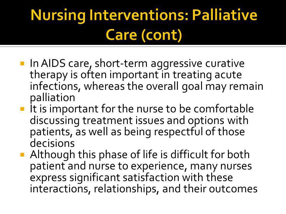 Nursing Interventions: Palliative Care (cont)
