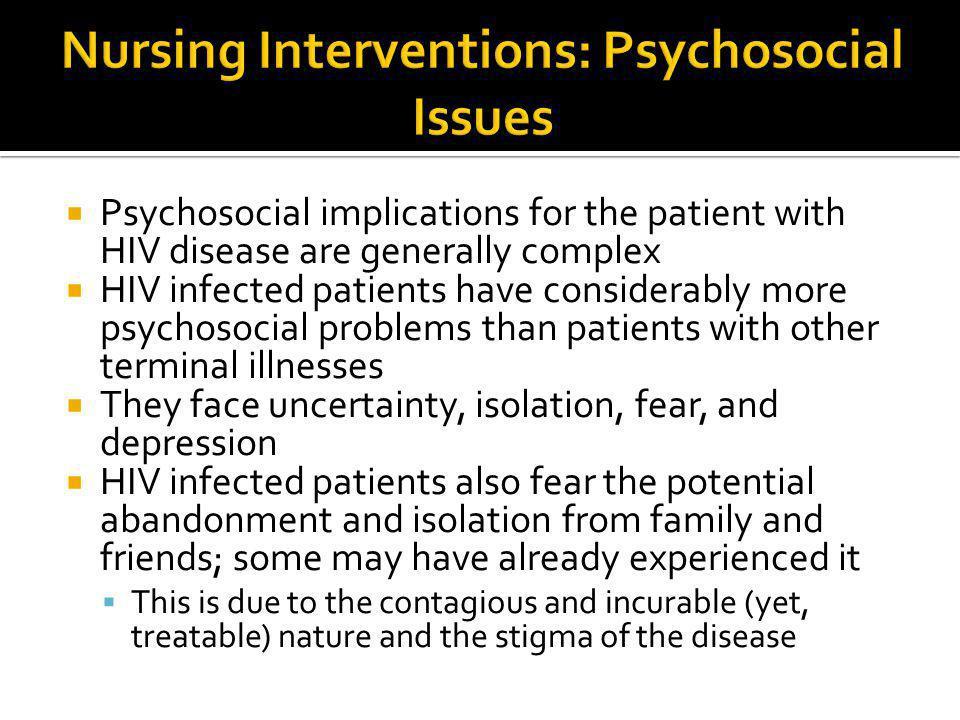 Nursing Interventions: Psychosocial Issues