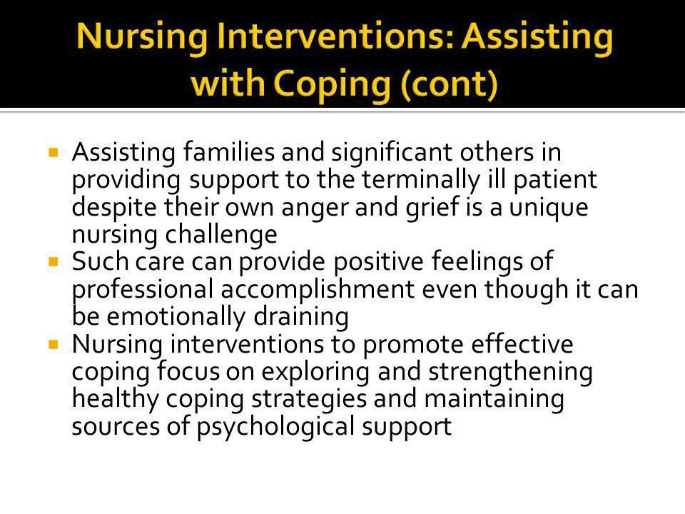 Nursing Interventions: Assisting with Coping (cont)
