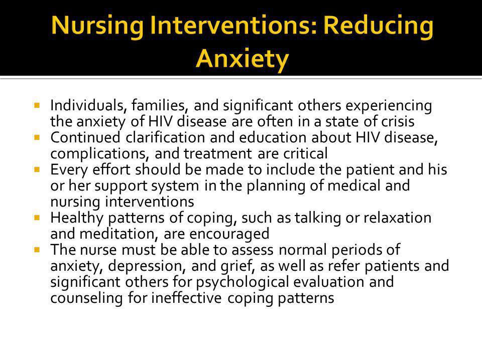 Nursing Interventions: Reducing Anxiety