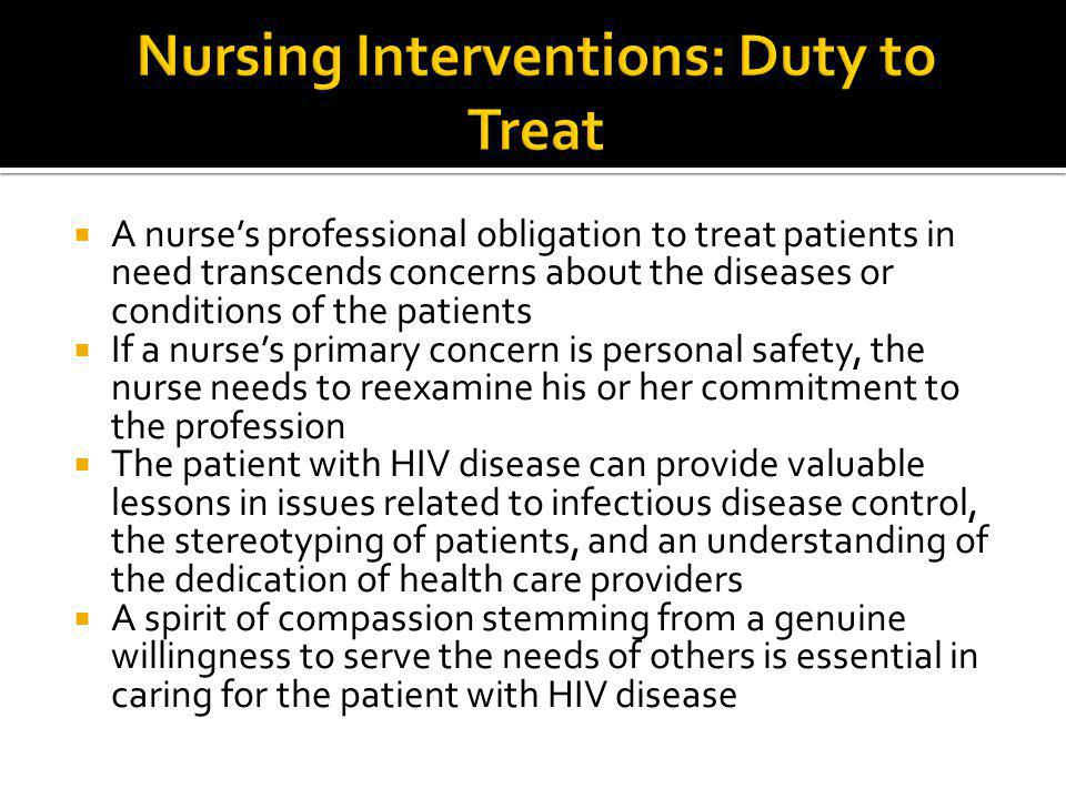 Nursing Interventions: Duty to Treat