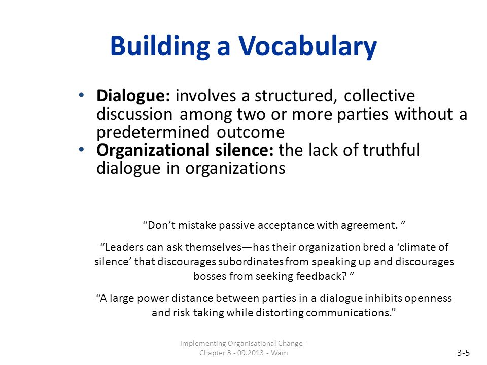 Building a Vocabulary Dialogue: involves a structured, collective discussion among two or more parties without a predetermined outcome.