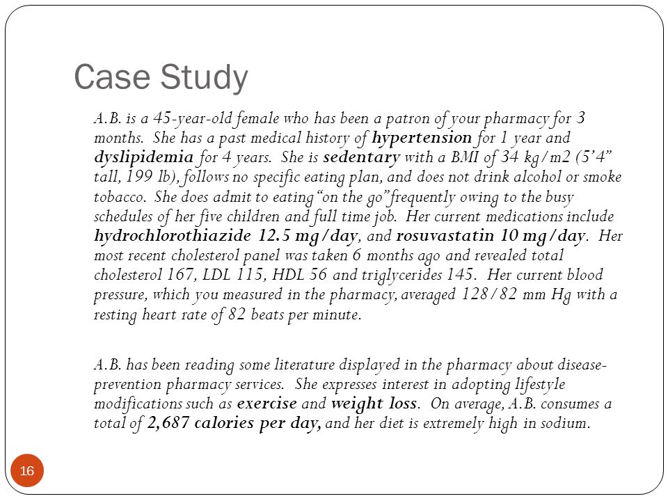 hypertension clinical case studies He asks the clinical pharmacist whether dabigatran would be  hypertension,  age greater than 75 years, diabetes mellitus and prior stroke or  to submit your  recommended approaches to the latest case studies, go to www.