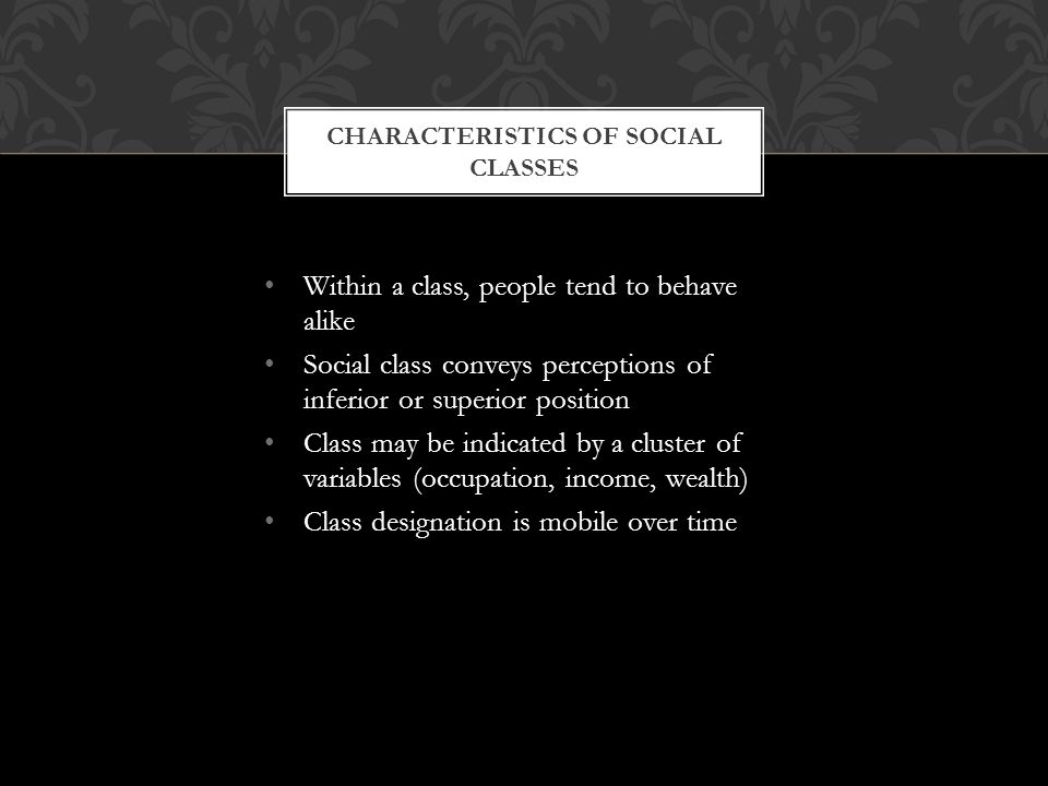 Characteristics of Social Classes