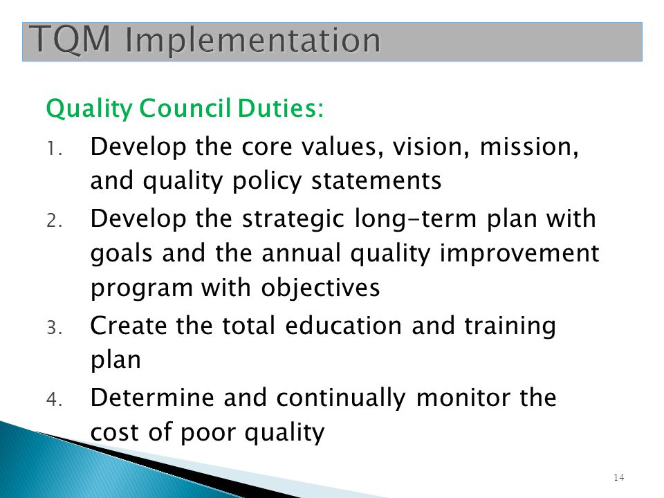 TQM Implementation Quality Council Duties: