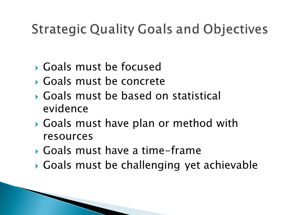 Strategic Quality Goals and Objectives