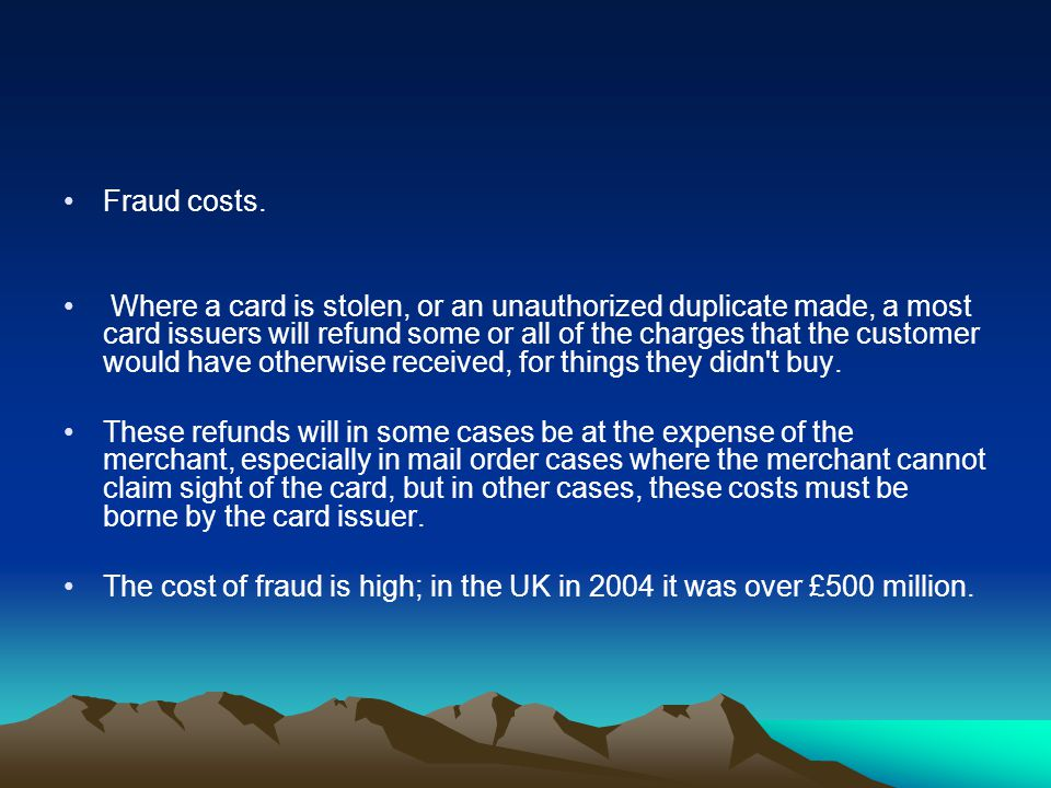 Fraud costs.