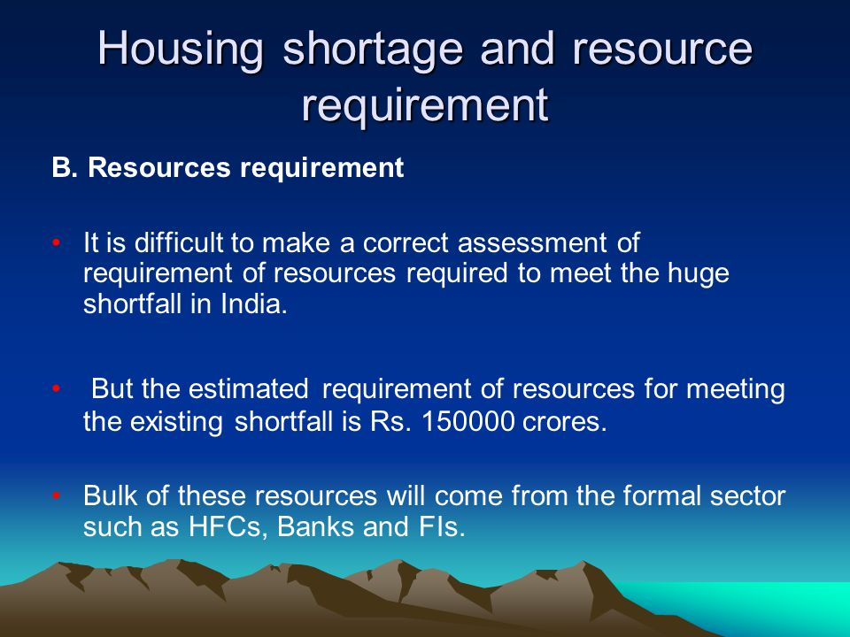 Housing shortage and resource requirement