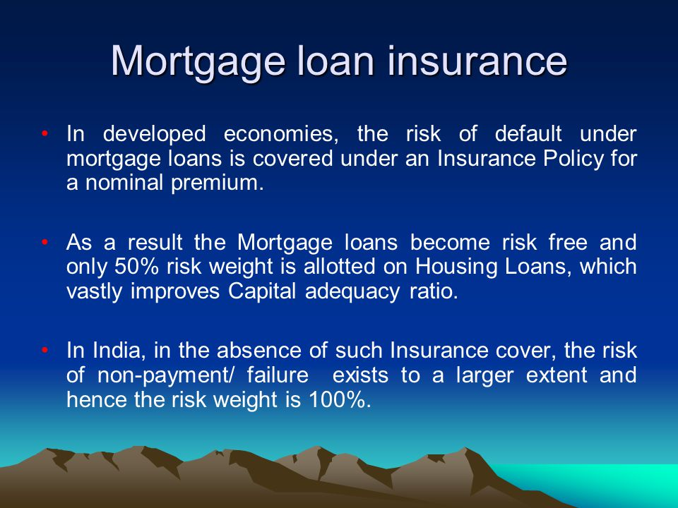 Mortgage loan insurance