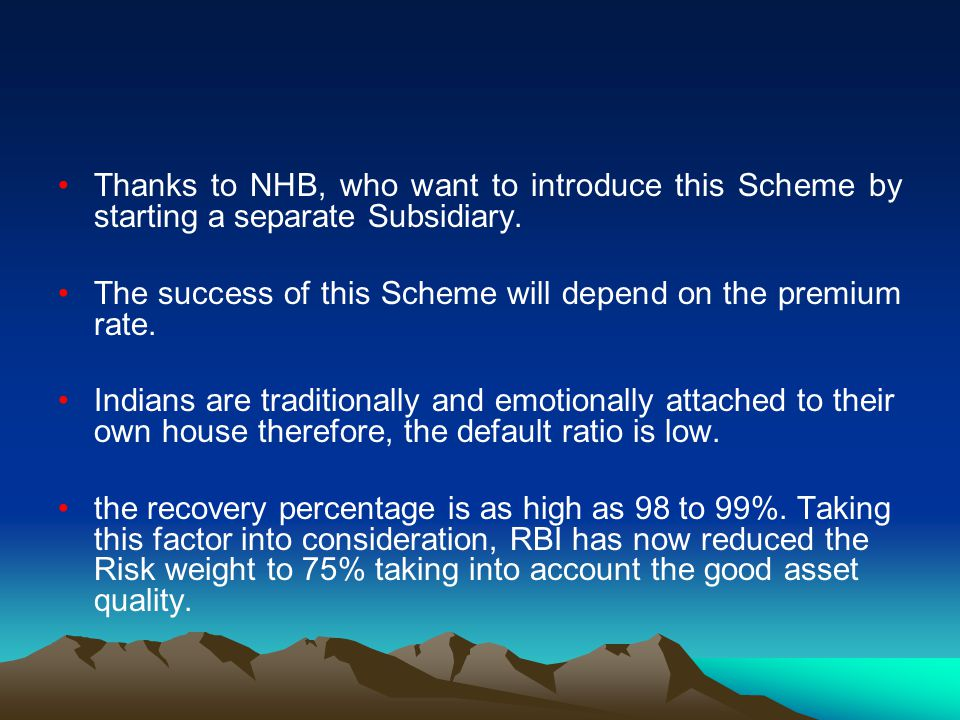 Thanks to NHB, who want to introduce this Scheme by starting a separate Subsidiary.