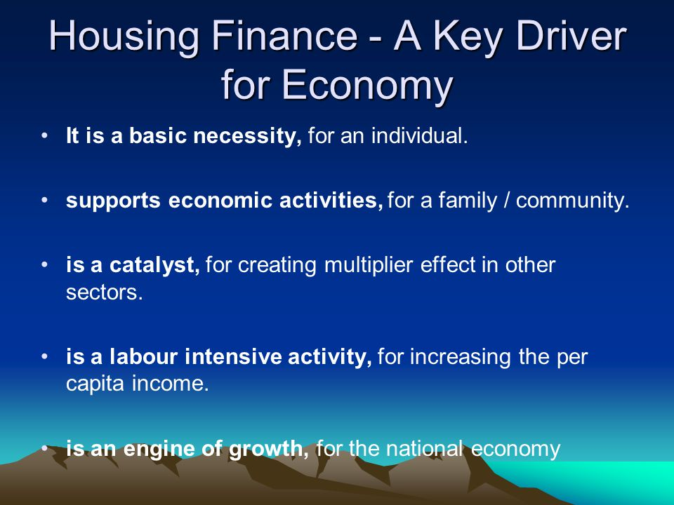 Housing Finance - A Key Driver for Economy