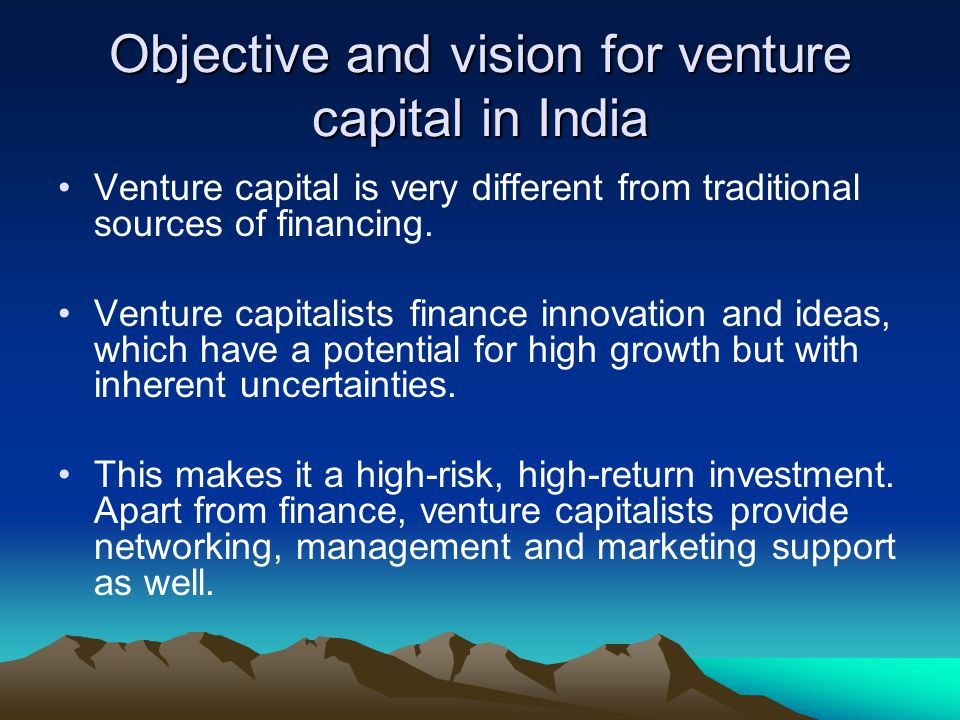 Objective and vision for venture capital in India