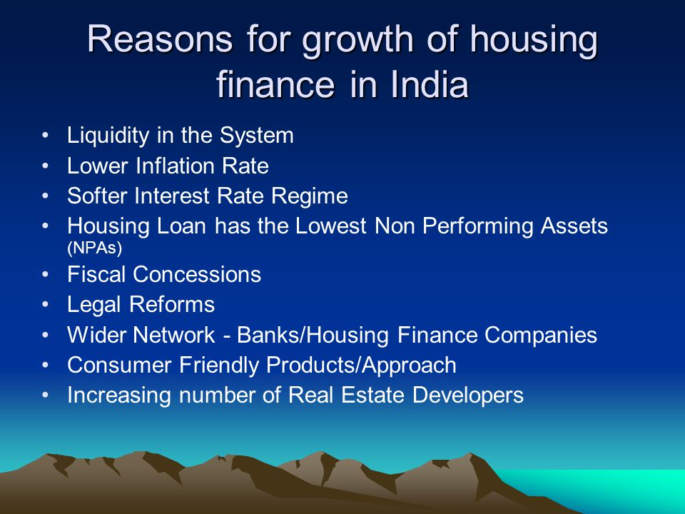 Reasons for growth of housing finance in India