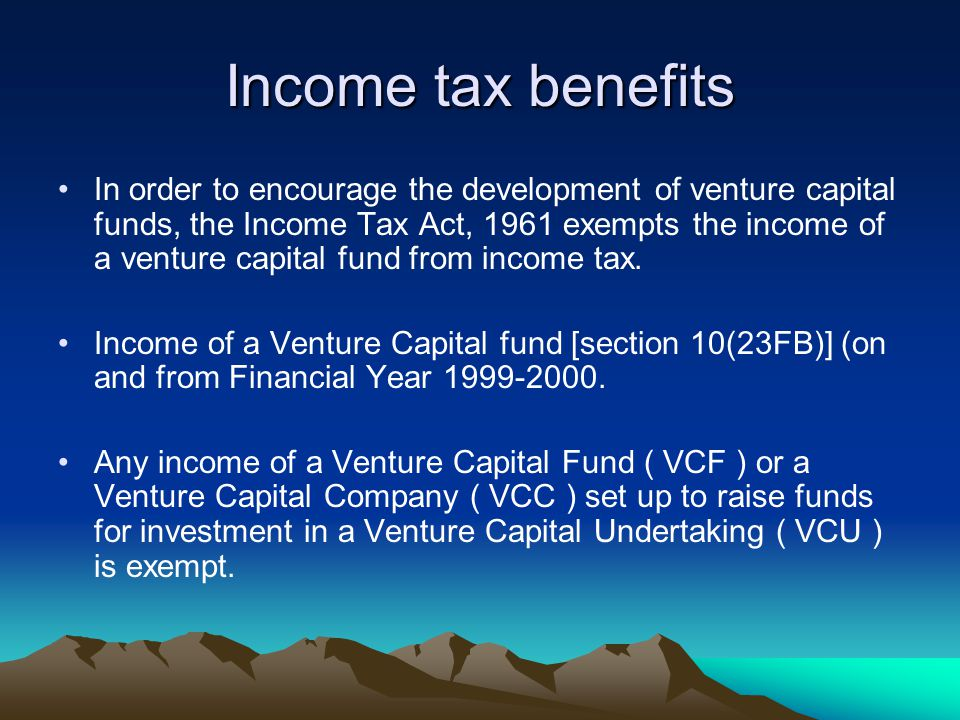 Income tax benefits