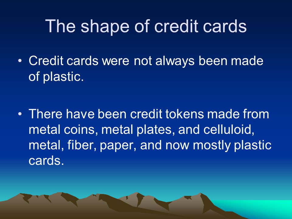 The shape of credit cards