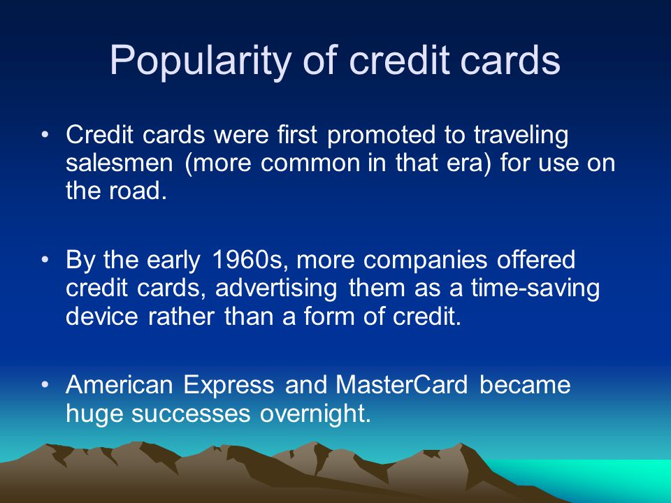 Popularity of credit cards
