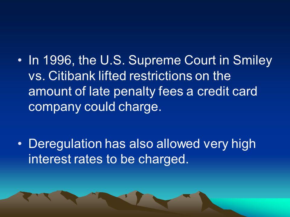 In 1996, the U. S. Supreme Court in Smiley vs