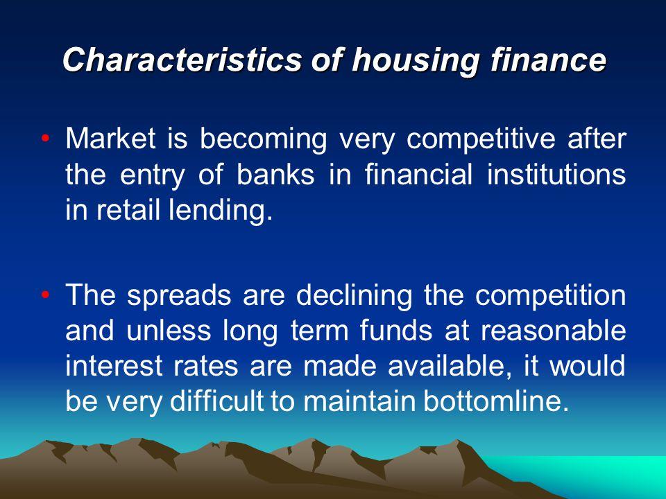 Characteristics of housing finance