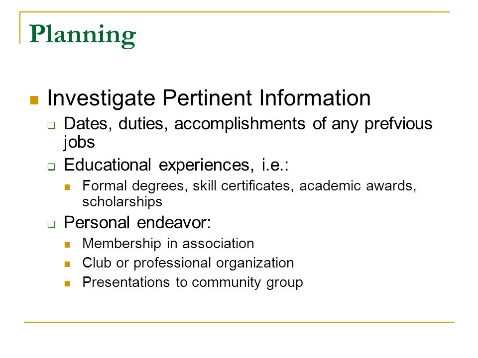 Planning Investigate Pertinent Information