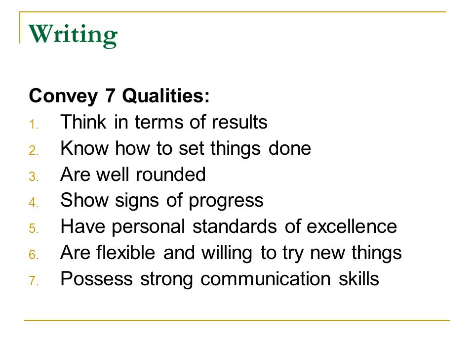 Writing Convey 7 Qualities: Think in terms of results