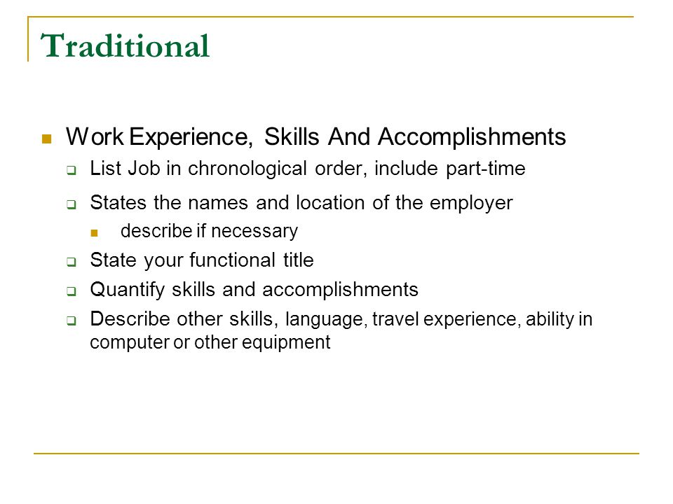 Traditional Work Experience, Skills And Accomplishments
