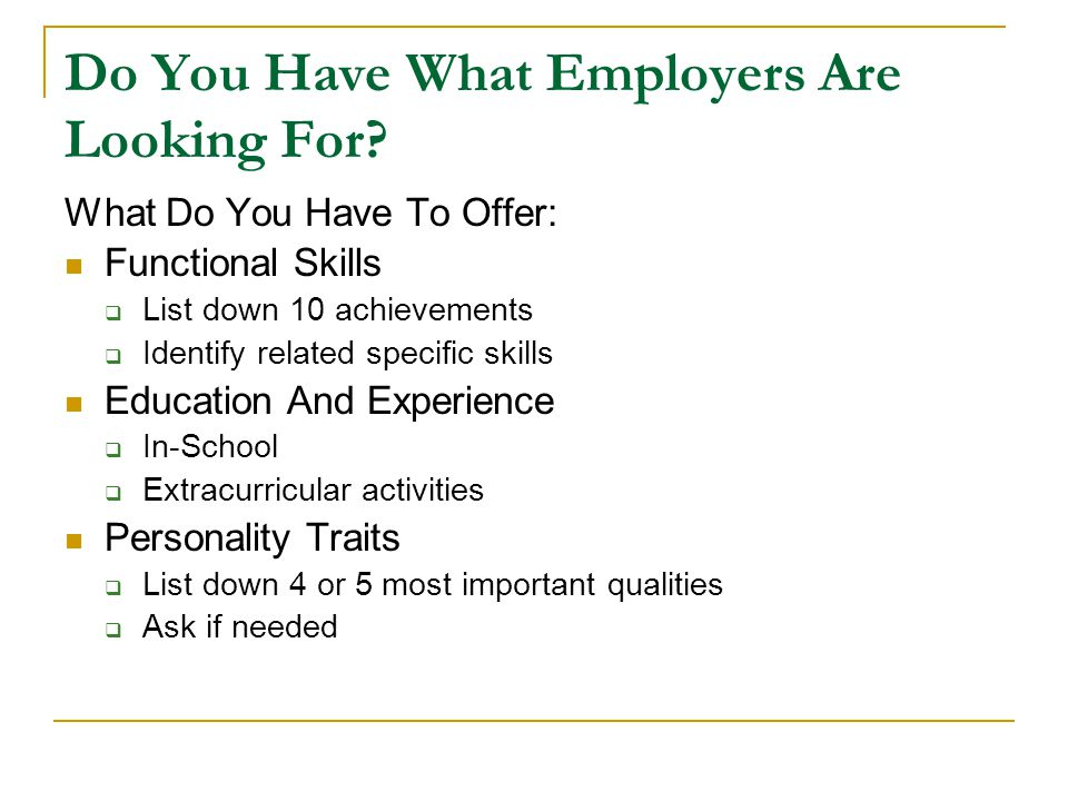 Do You Have What Employers Are Looking For
